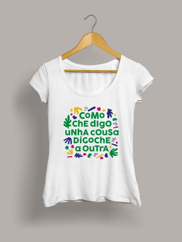 Camiseta como che digo una cousa digoche a outra