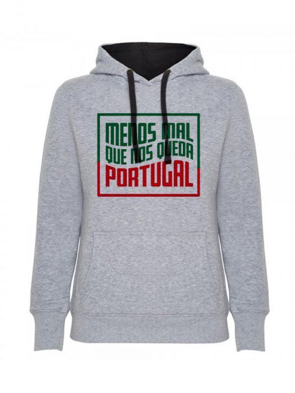 Sudadera chica menos mal que nos queda Portugal